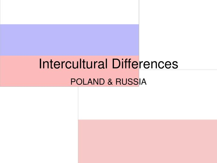 intercultural differences in russia Inhouse intercultural training china we gained an understanding of how huge differences in mentality between russia and germany intercultural training russia.