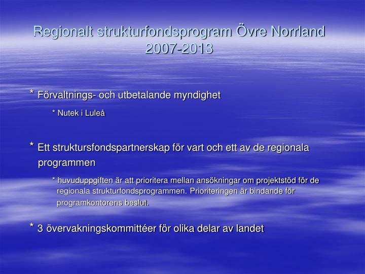 Regionalt strukturfondsprogram Övre Norrland  2007-2013