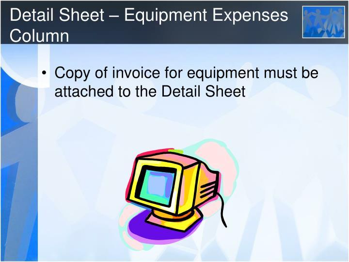 Detail Sheet – Equipment Expenses Column