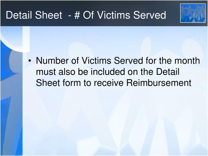 Detail Sheet  - # Of Victims Served