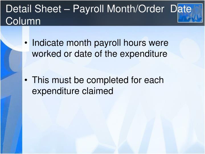 Detail Sheet – Payroll Month/Order  Date Column