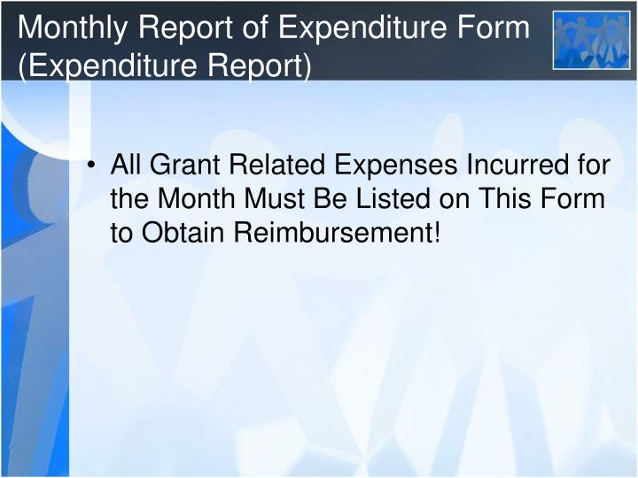 Monthly Report of Expenditure Form (Expenditure Report)