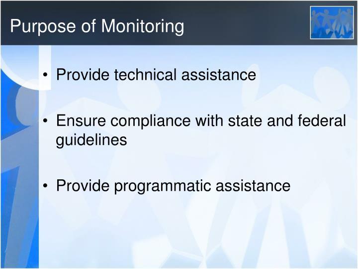 Purpose of Monitoring
