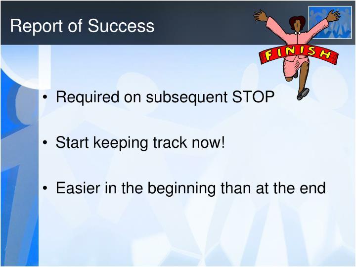 Report of Success