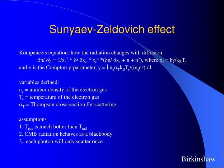 Sunyaev-Zeldovich effect