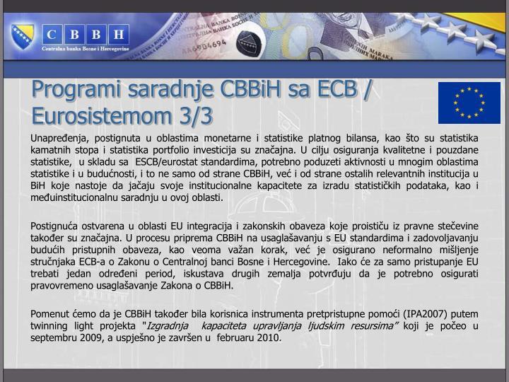 Programi saradnje CBBiH sa ECB /