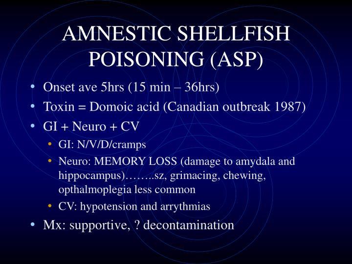 AMNESTIC SHELLFISH POISONING (ASP)