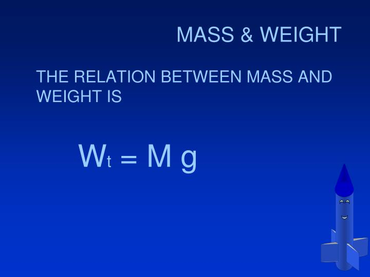 MASS & WEIGHT