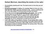 herbert morrison describing the events on live radio