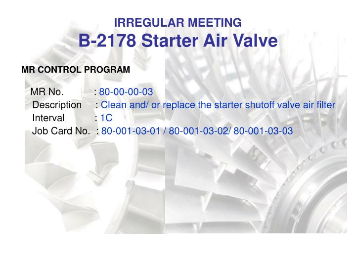 Irregular meeting b 2178 starter air valve1