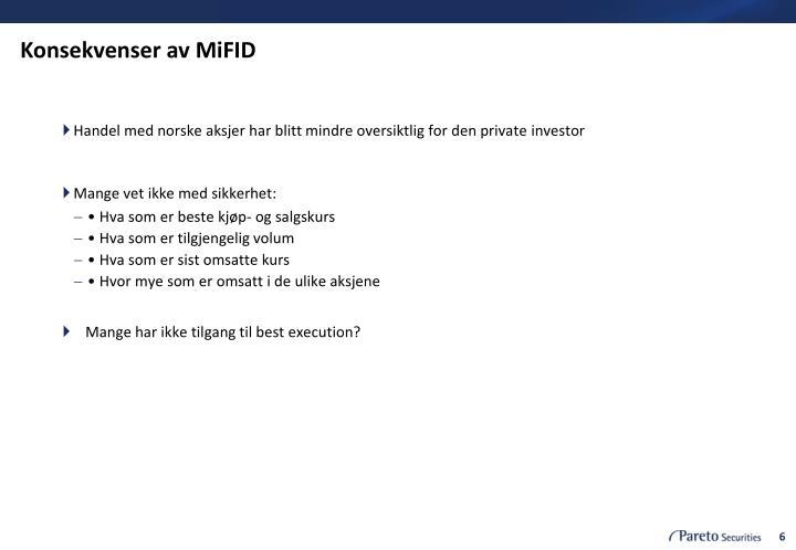 Konsekvenser av MiFID