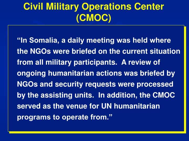 Civil Military Operations Center (CMOC)