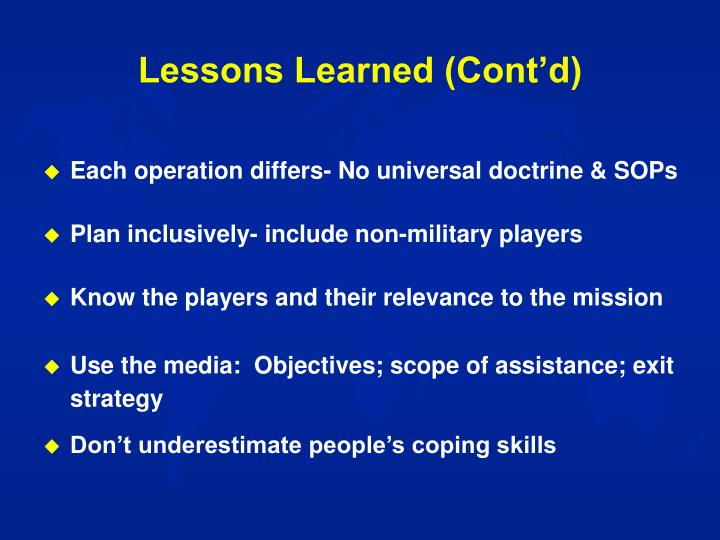 Lessons Learned (Cont'd)