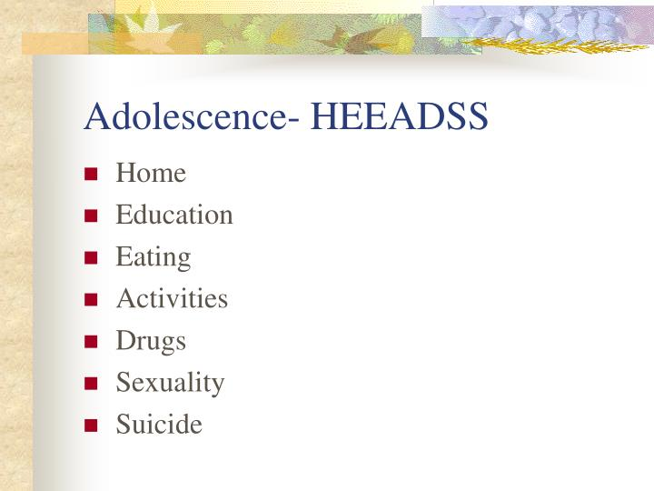 Adolescence- HEEADSS