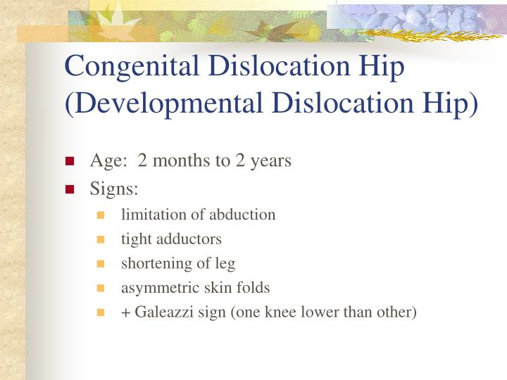 Congenital Dislocation Hip