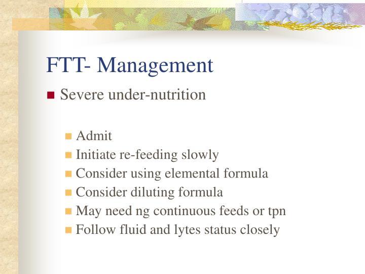 FTT- Management