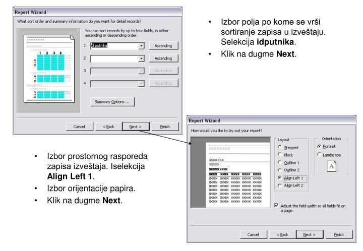 Izbor polja po kome se vrši sortiranje zapisa u izveštaju. Selekcija
