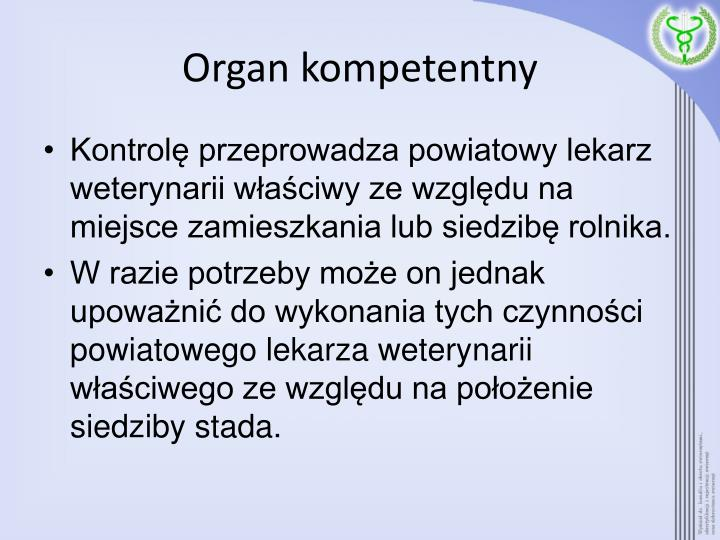 Organ kompetentny