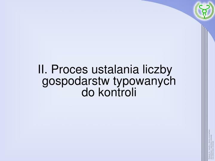 II. Proces ustalania liczby gospodarstw typowanych