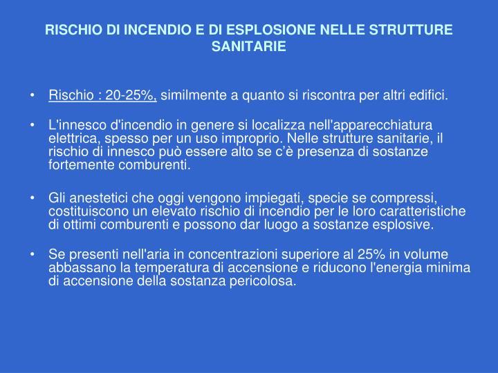 RISCHIO DI INCENDIO E DI ESPLOSIONE NELLE STRUTTURE SANITARIE