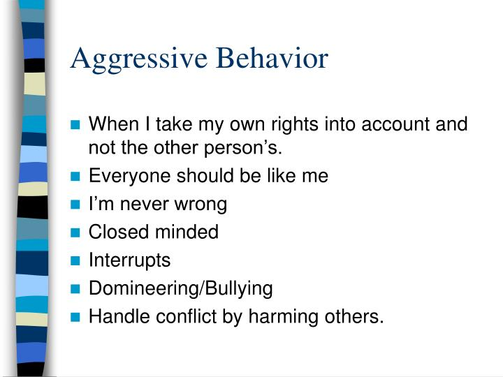 Aggressive Behavior