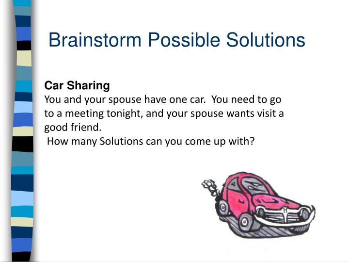 Brainstorm Possible Solutions