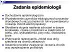 zadania epidemiologii