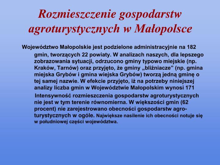 Rozmieszczenie gospodarstw agroturystycznych w Małopolsce