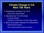 climate change in ca next 100 years