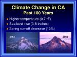 climate change in ca past 100 years