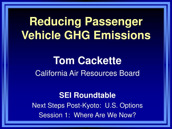 reducing passenger vehicle ghg emissions