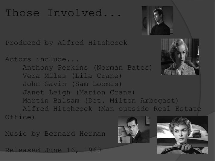 Those Involved...
