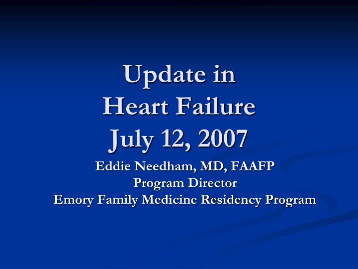 Update in heart failure july 12 2007