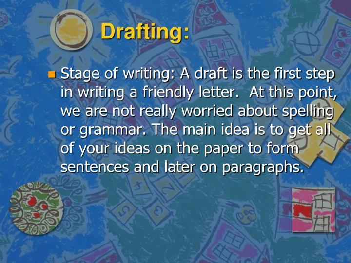 Drafting: