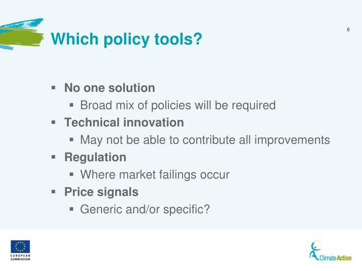 Which policy tools?