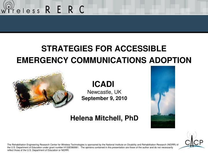 Strategies for accessible emergency communications adoption