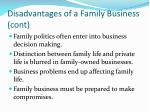 disadvantages of a family business cont