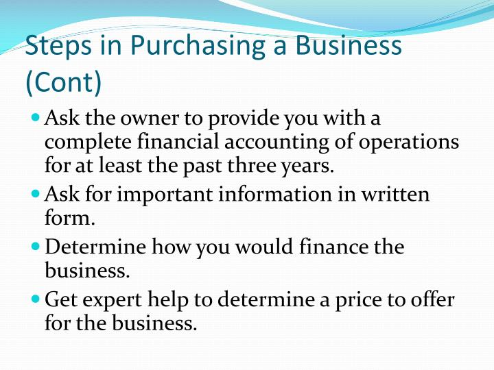 Steps in Purchasing a Business (Cont)
