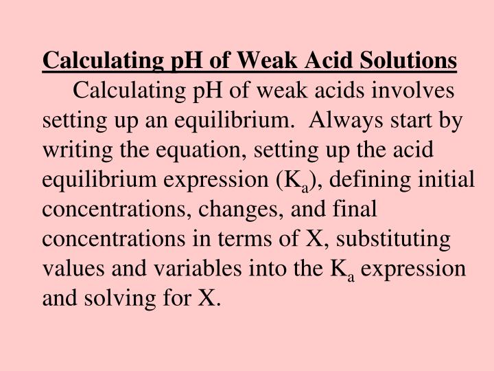 Calculating pH of Weak Acid Solutions