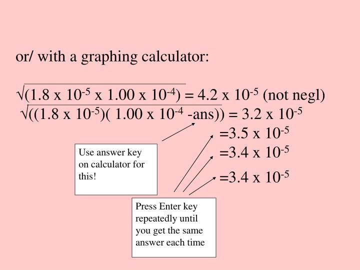 or/ with a graphing calculator: