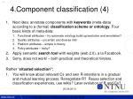 4 component classification 4