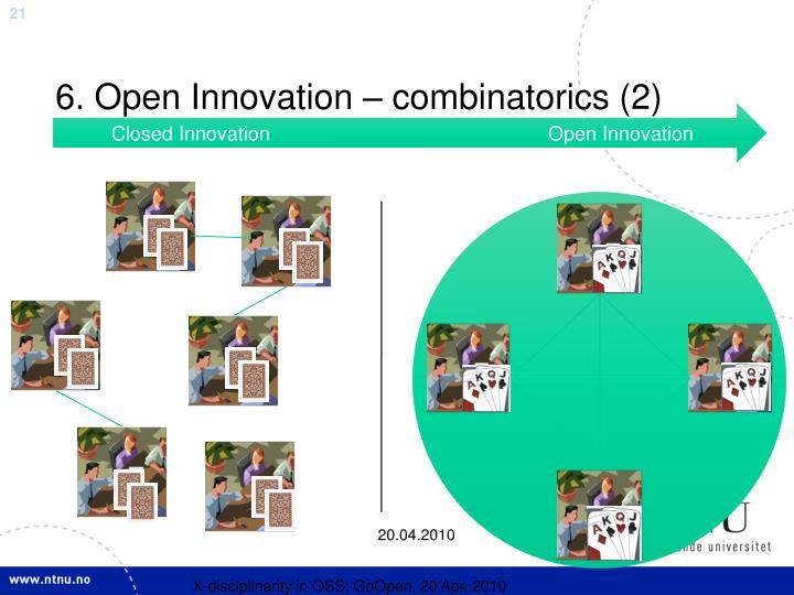 6. Open Innovation – combinatorics (2)