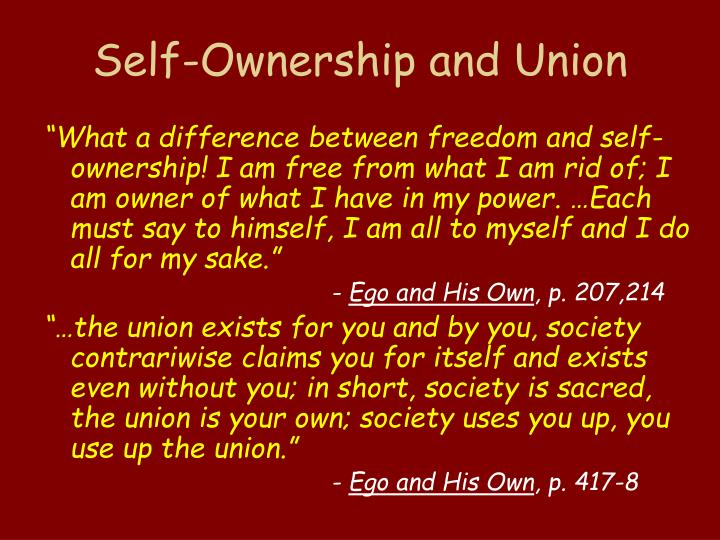 Self-Ownership and Union