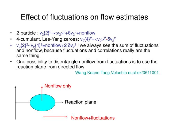 Effect of fluctuations on flow estimates