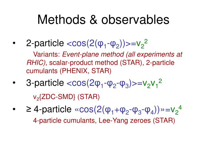 Methods & observables