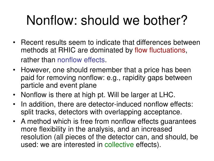 Nonflow: should we bother?