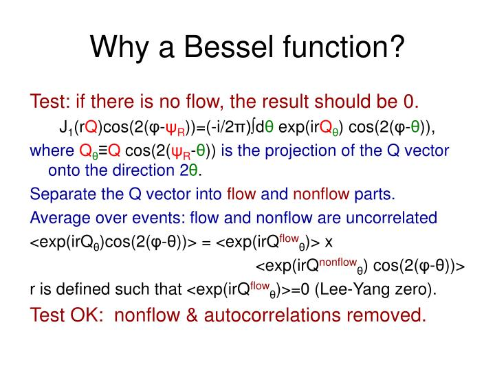 Why a Bessel function?