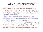 why a bessel function