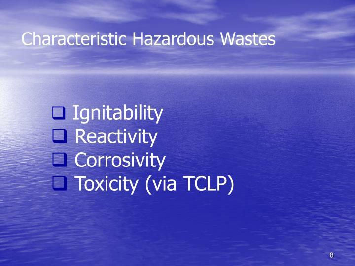 Characteristic Hazardous Wastes