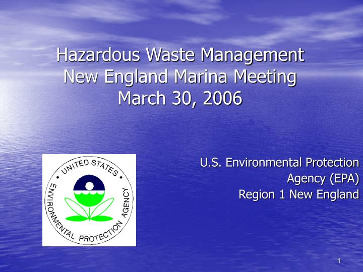 Hazardous waste management new england marina meeting march 30 2006